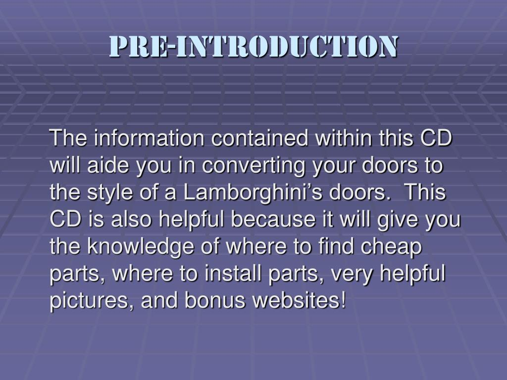 Pre-Introduction