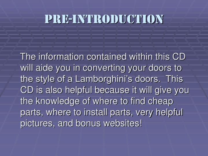 Pre introduction