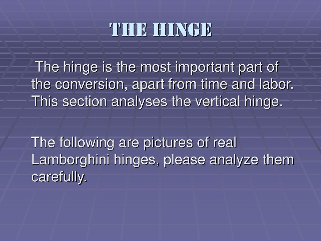 The Hinge