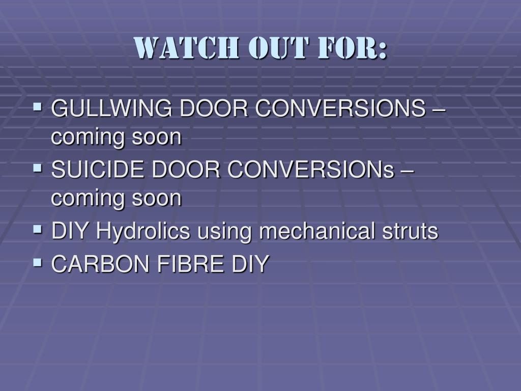 Watch out for: