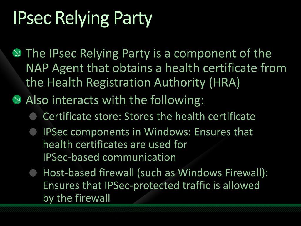 IPsec Relying Party