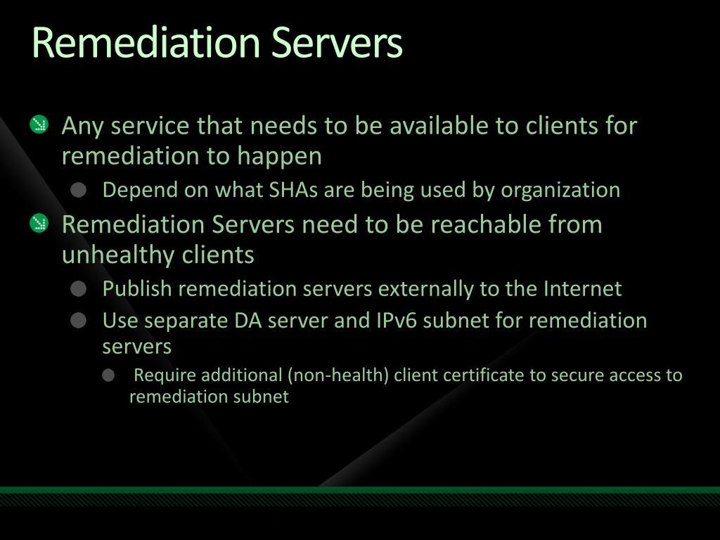 Remediation Servers