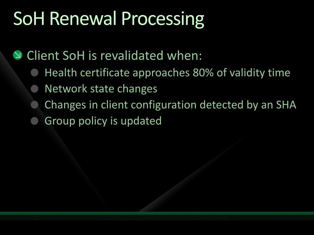 SoH Renewal Processing