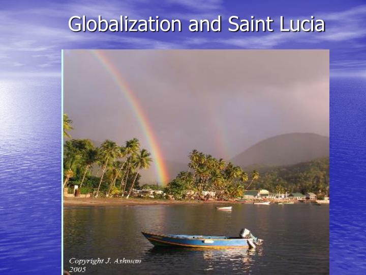 globalization and saint lucia n.