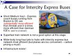 a case for intercity express buses