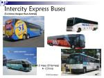 intercity express buses 3 4 times cheaper than amtrak