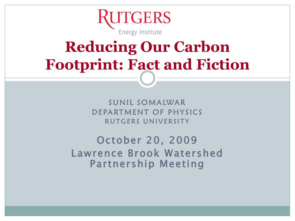 reducing our carbon footprint fact and fiction l.