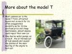 more about the model t