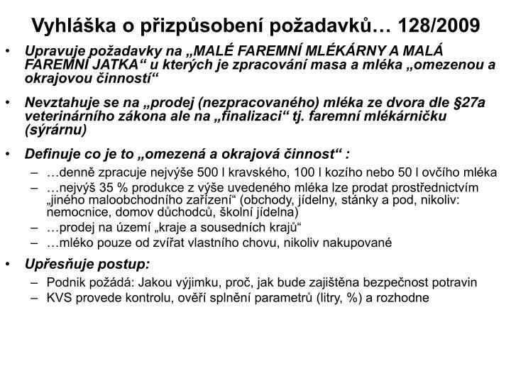 Vyhláška o přizpůsobení požadavků… 128/2009