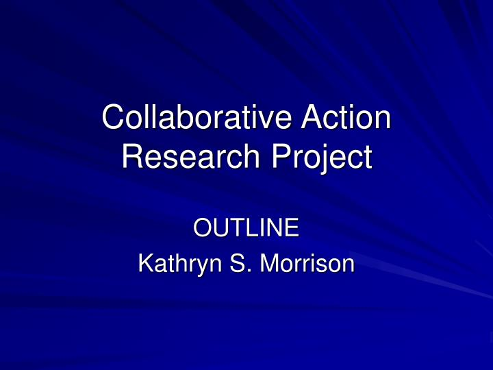 collaborative action research project n.