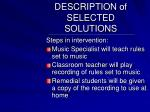 description of selected solutions