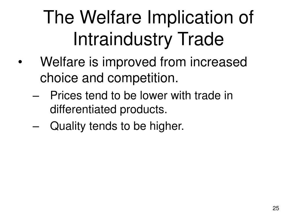 trade and welfare Pattern of trade is based on comparative advantage the welfare implications do not depend on dimensionality, as the positive state-ments do.