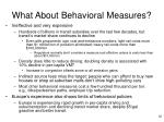 what about behavioral measures