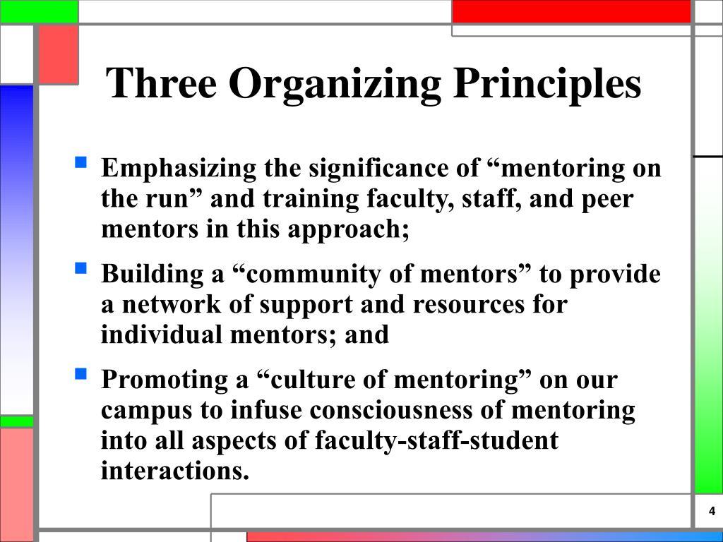 Three Organizing Principles