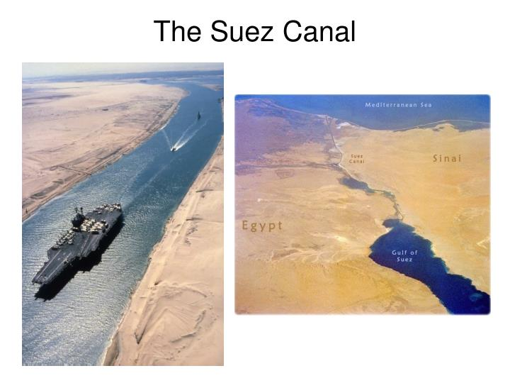 the new suez canal and its As the expansion of the panama canal project nears completion, egypt's own expansion of the new suez canal will double its capacity by the end of august 2015 the timetable for the us$4 billion project, set by egypt's president abdel fattah al-sisi, is ambitious and promises a much needed boost to egypt's economy.