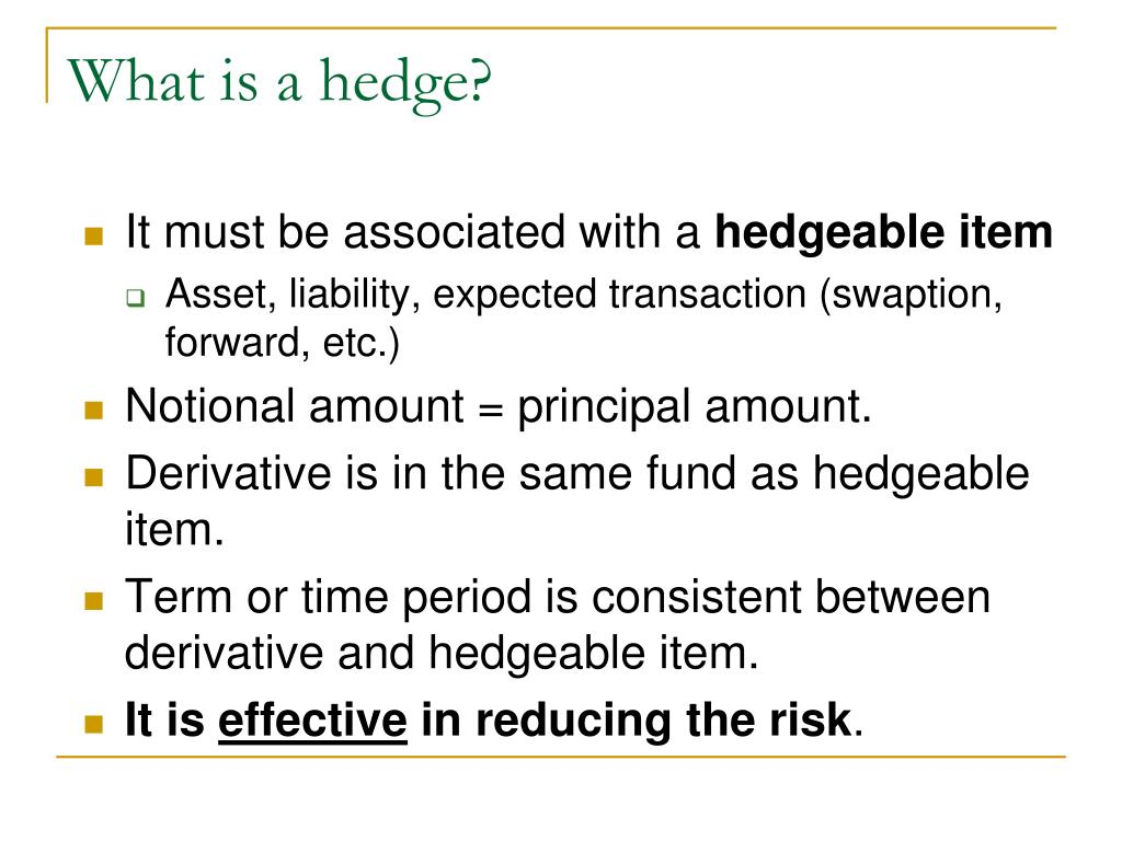 What is a hedge?