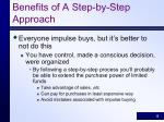 benefits of a step by step approach