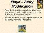 floyd story modification