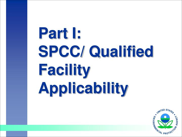 Part i spcc qualified facility applicability