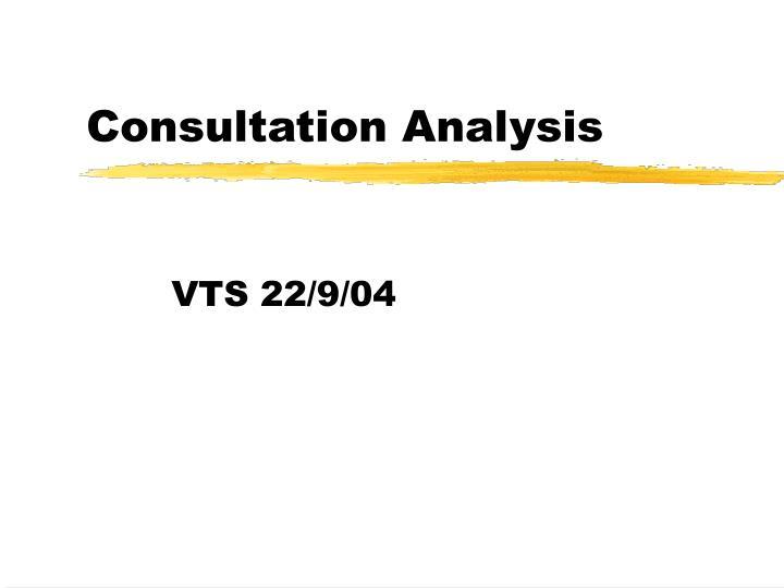 consultation analysis n.