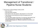 management of transitional pipeline nurse students