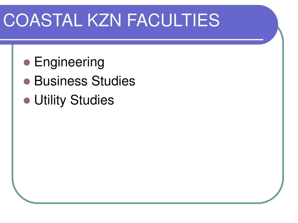 COASTAL KZN FACULTIES