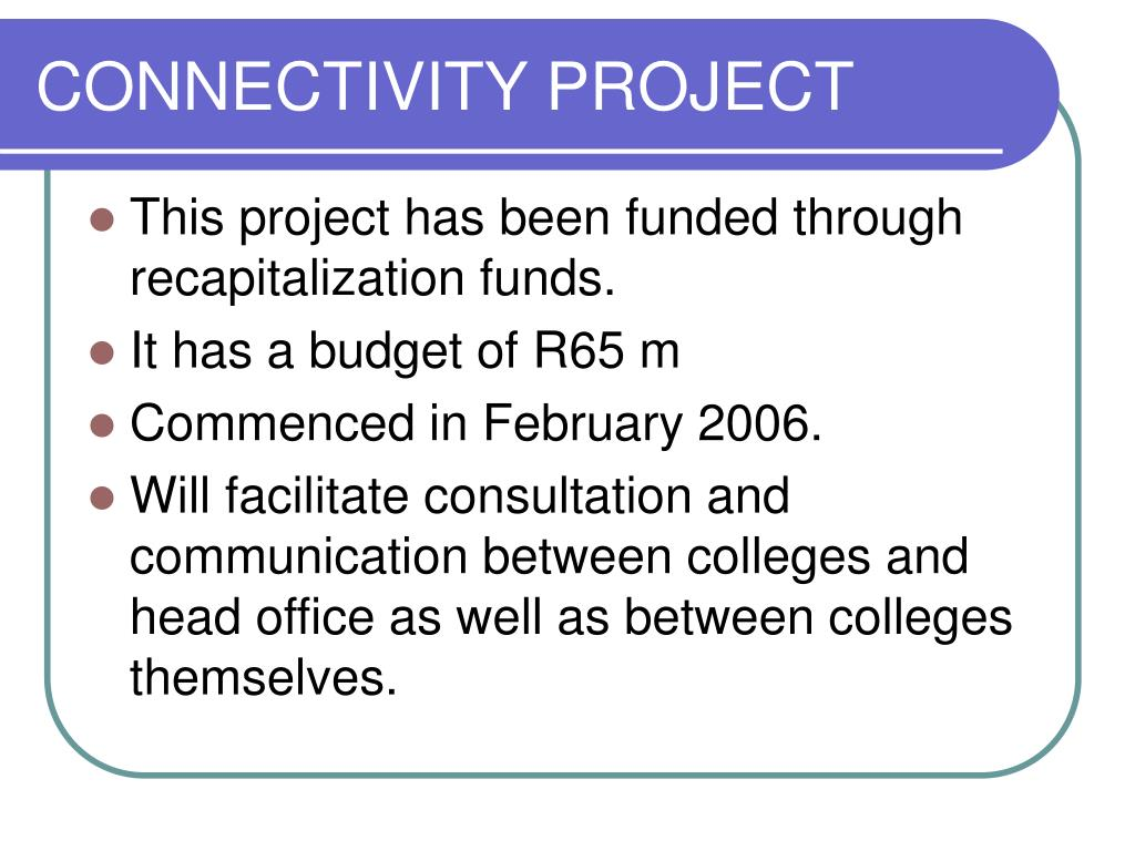 CONNECTIVITY PROJECT