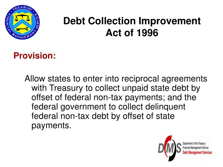debt collection improvement act PPT - The Treasury Offset Program PowerPoint Presentation - ID:455823