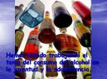 hemos estado trabajando el tema del consumo del alcohol en la juventud y la adolescencia