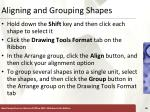 aligning and grouping shapes