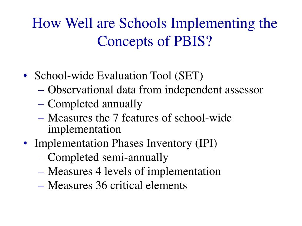 How Well are Schools Implementing the Concepts of PBIS?