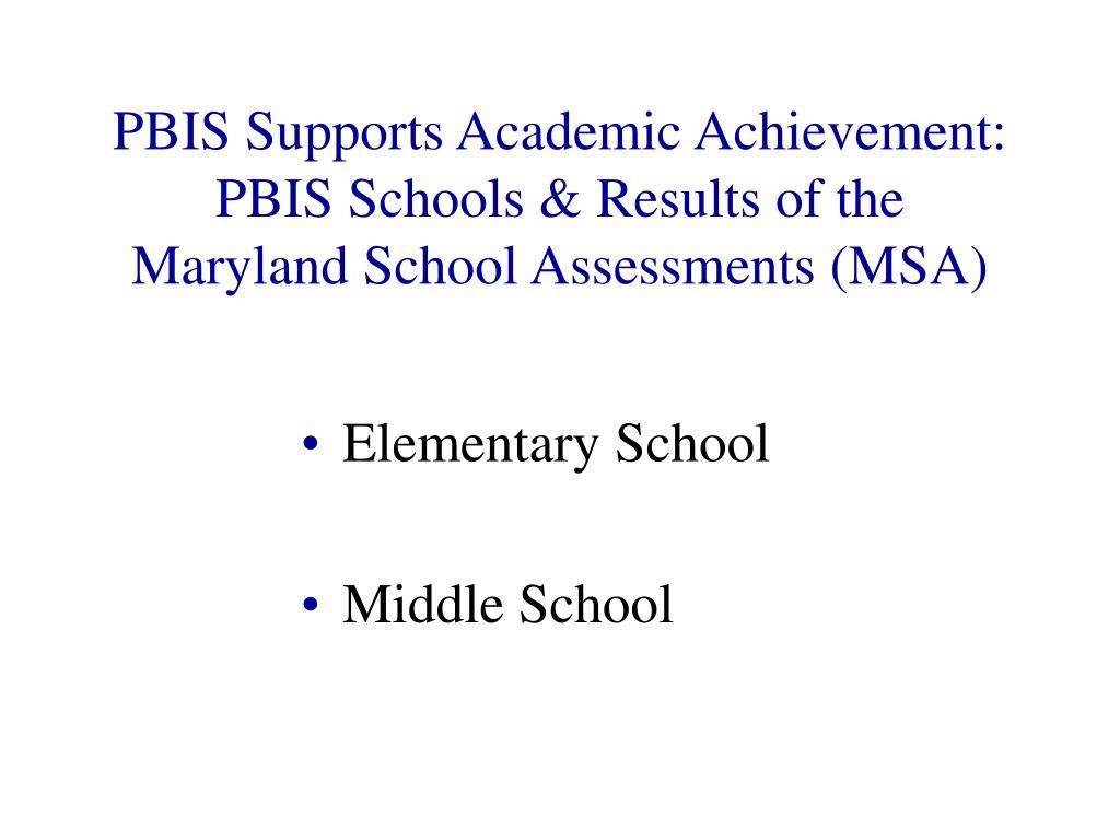 PBIS Supports Academic Achievement:
