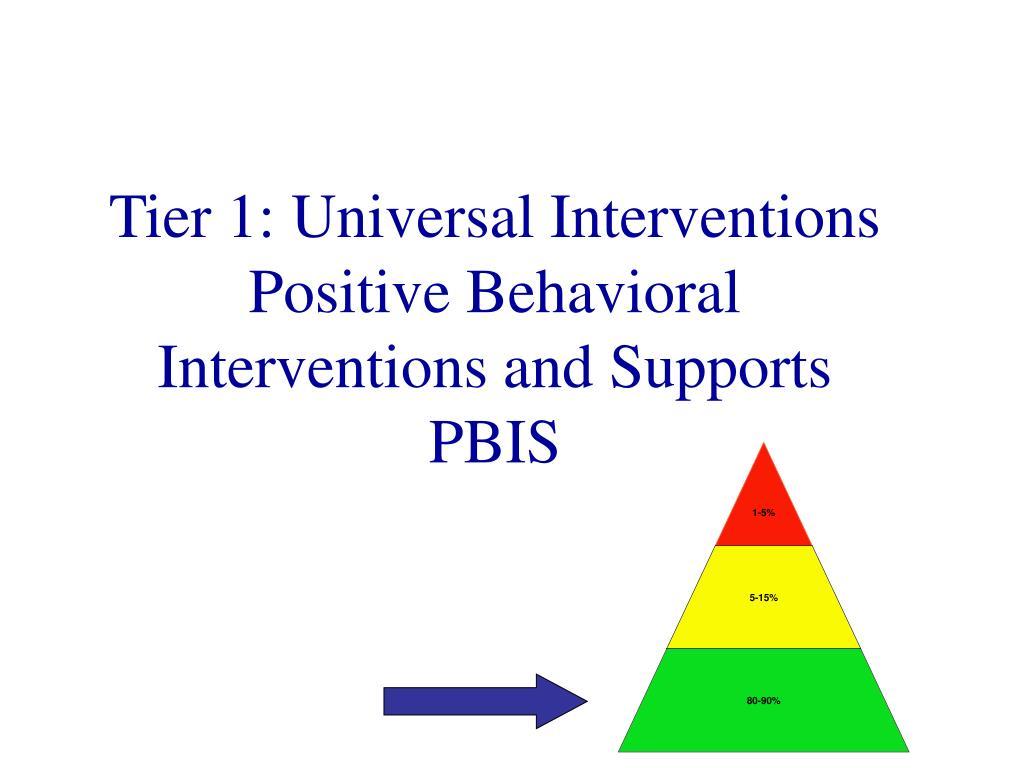 Tier 1: Universal Interventions