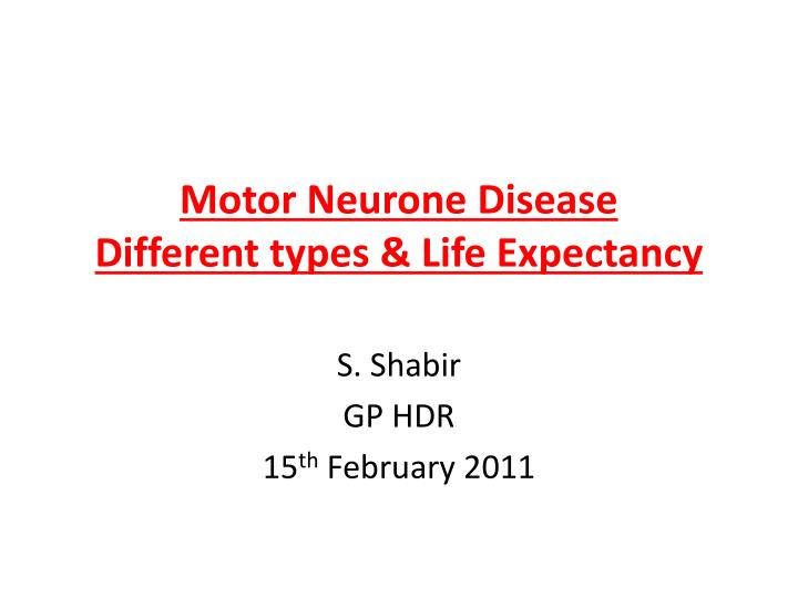 motor neurone disease different types life expectancy n.