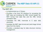 the ndf data i o api 1