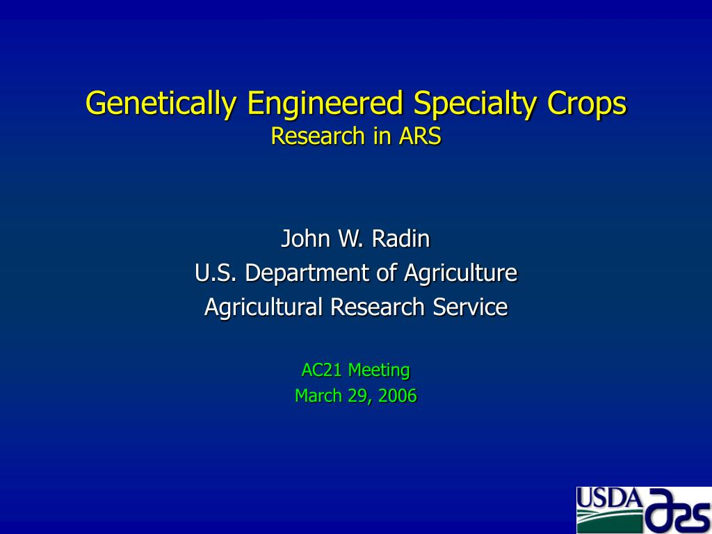 genetically engineered specialty crops research in ars l.