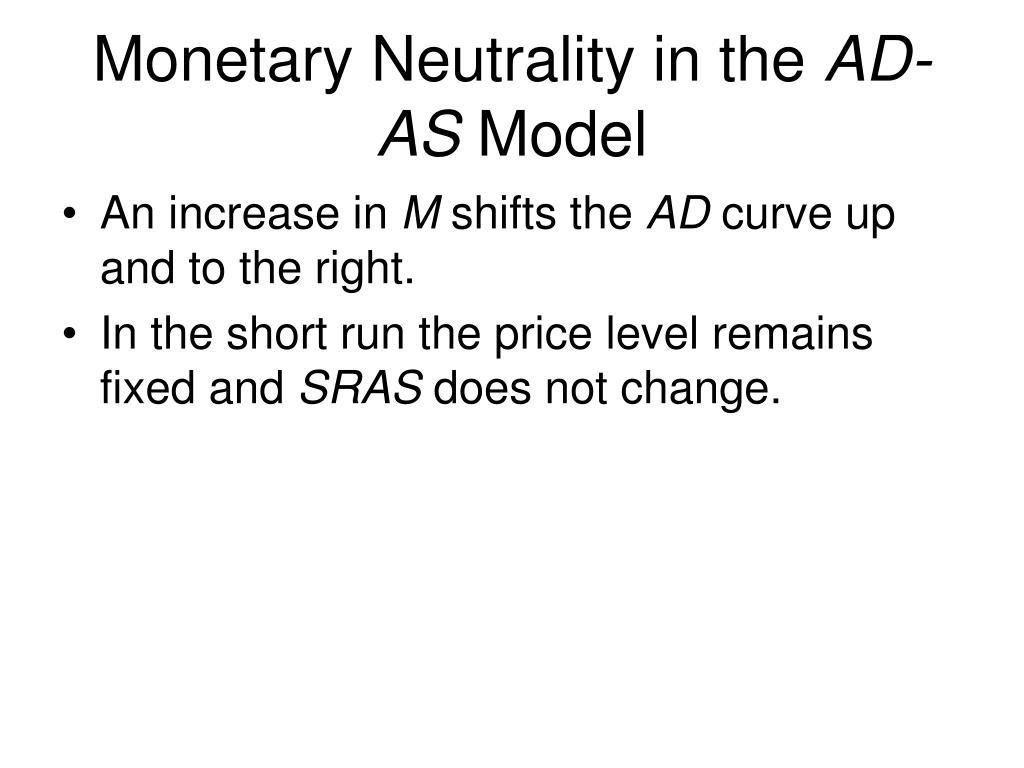 Monetary Neutrality in the