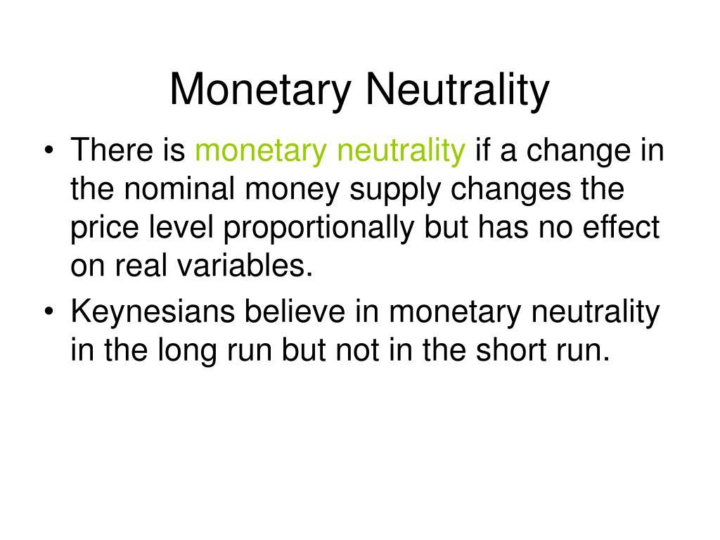Monetary Neutrality