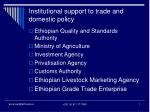 institutional support to trade and domestic policy