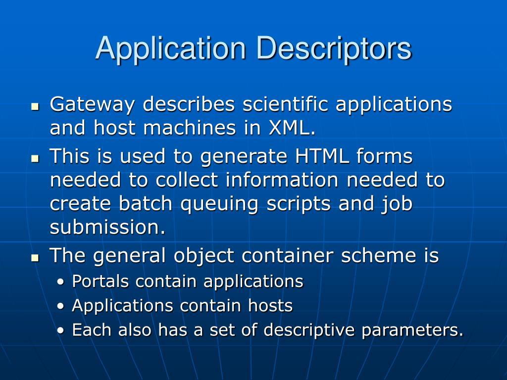 Application Descriptors