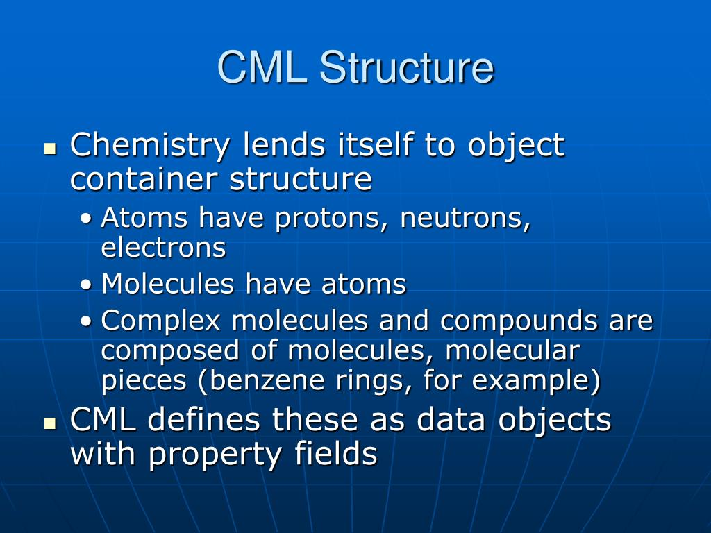 CML Structure