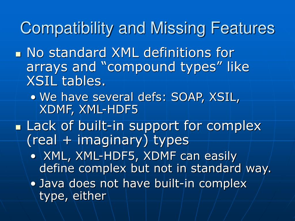 Compatibility and Missing Features
