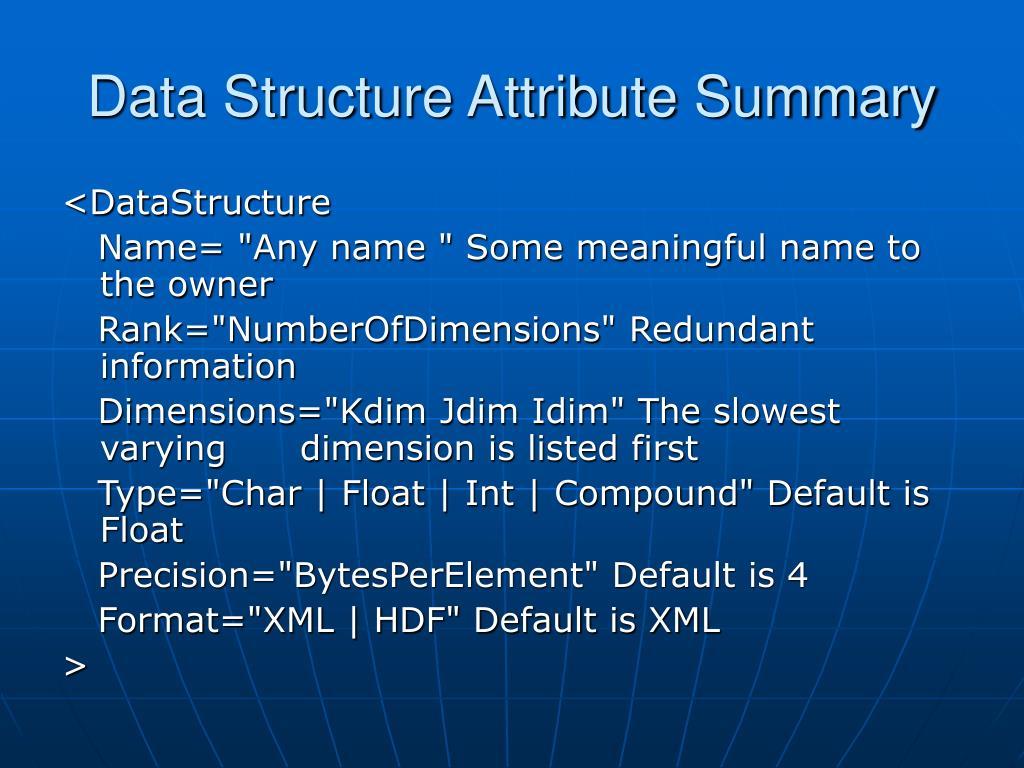 Data Structure Attribute Summary