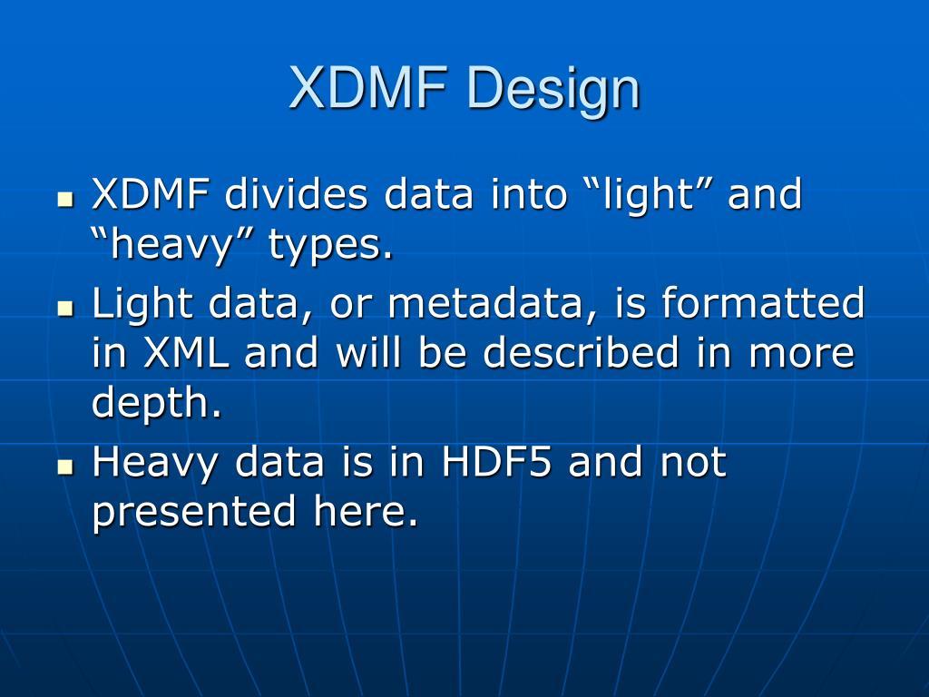 XDMF Design