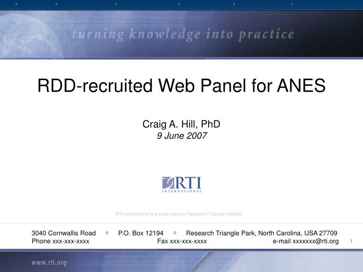 rdd recruited web panel for anes craig a hill phd 9 june 2007 n.