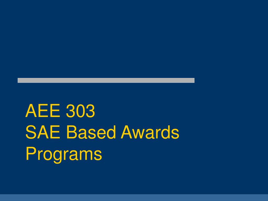 aee 303 sae based awards programs l.