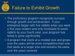failure to exhibit growth