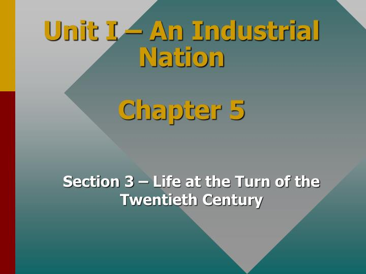 unit i an industrial nation chapter 5 n.