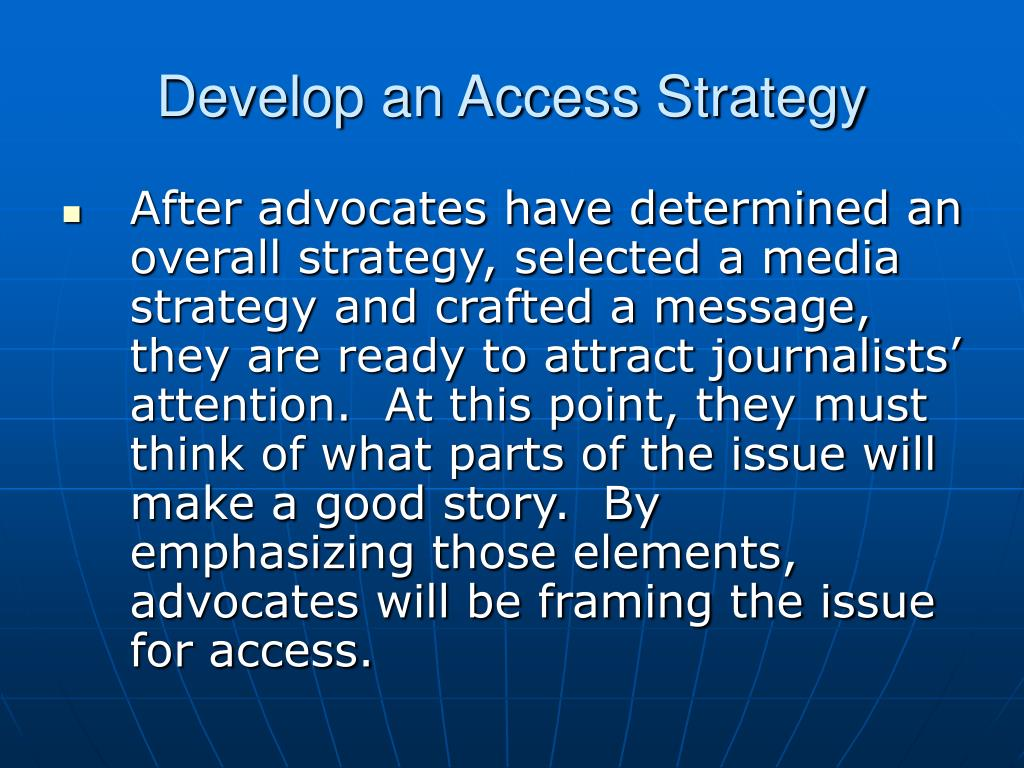 Develop an Access Strategy