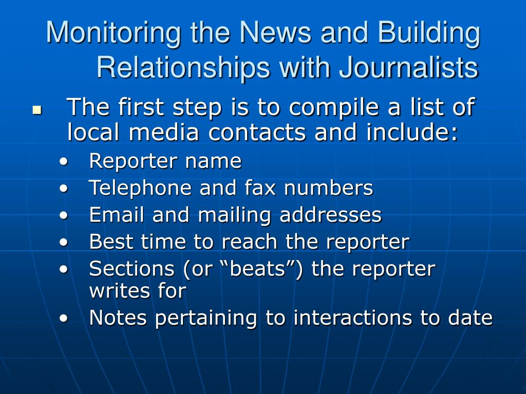 Monitoring the News and Building Relationships with Journalists